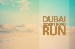 Run Dubai Run - The Dubai Desert Road Run